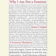Why I Am Not A Feminist - A Feminist Manifesto audiobook by Jessa Crispin