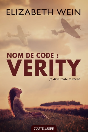 Nom de code : Verity ebook by Elizabeth Wein