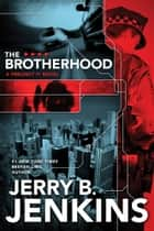 The Brotherhood ebook by Jerry B. Jenkins