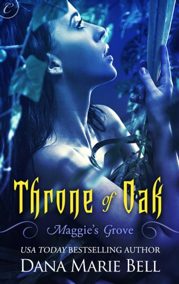 Throne of Oak ebook by Dana Marie Bell