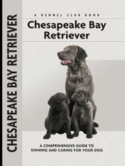Chesapeake Bay Retriever ebook by Nona Kilgore Bauer