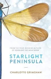 Starlight Peninsula ebook by Charlotte Grimshaw