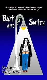 Bait and Switch ebook by Sharon Healy-Yang
