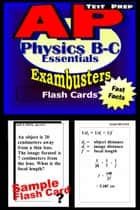 AP Physics Test Prep B/C Review--Exambusters Flash Cards - AP Exam Study Guide ebook by AP Exambusters