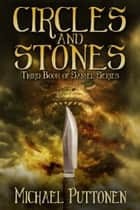 Circles and Stones ebook by Michael Puttonen