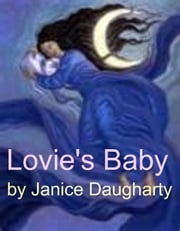 Lovie's Baby ebook by Janice Daugharty