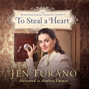 To Steal a Heart audiobook by Jen Turano
