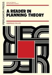 A Reader in Planning Theory ebook by Faludi, A.