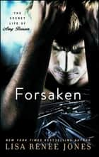 Forsaken ebook by Lisa Renee Jones