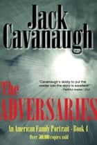 The Adversaries ebook by Jack Cavanaugh
