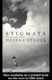 Stigmata ebook by Cixous, Helene