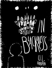 In Blackness ebook by U.L. Harper