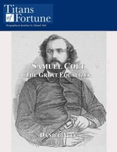 Samuel Colt: The Great Equalizer ebook by Daniel Alef