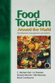 Food Tourism Around The World ebook by