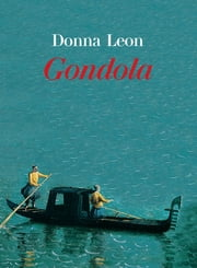 Gondola ebook by Donna Leon