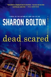 Dead Scared ebook by Sharon Bolton,S. J. Bolton