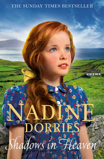 Shadows in Heaven - A gritty family drama from the Sunday Times bestseller ebook by Nadine Dorries