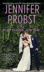 The Marriage Merger ebook by Jennifer Probst