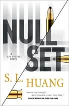 Null Set - A Cas Russell Novel ebook by S. L. Huang