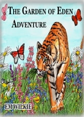 Kobo Ebooks The Garden Of Eden Adventure