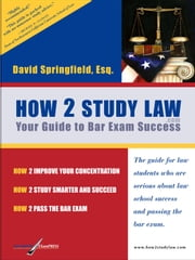 How 2 Study Law ebook by Springfield, David