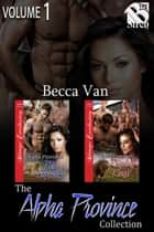 The Alpha Province Collection, Volume 1 ebook by Becca Van