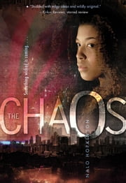 The Chaos ebook by Nalo Hopkinson