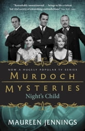 Night's Child - A Detective Murdoch Mystery ebook by Maureen Jennings