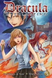 Dracula Everlasting Vol. 03 ebook by Nunzio DeFilippis, Christina Weir, Rhea Silvan