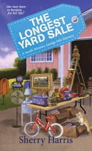 The Longest Yard Sale ebook by Sherry Harris