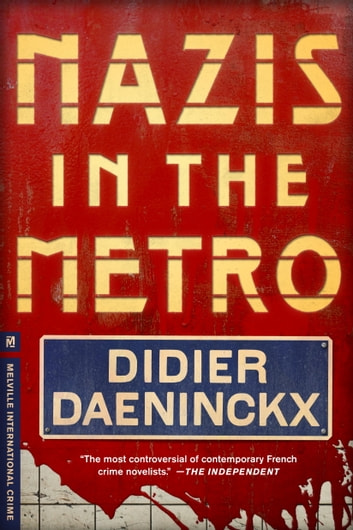 Nazis in the Metro ebook by Didier Daeninckx