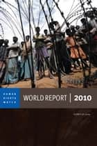 World Report 2010 - Events of 2009 ebook by Human Rights Watch