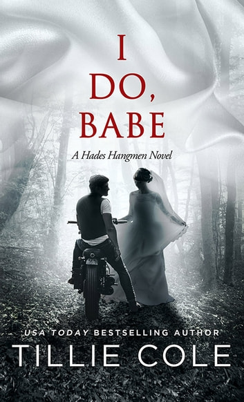 I Do Babe: A Novella ebook by Tillie Cole