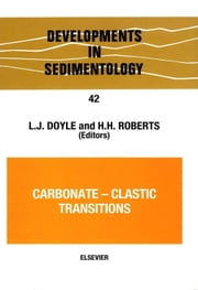 Carbonate-Clastic Transitions ebook by Doyle, Laurence (Hy)