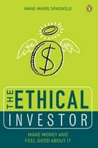 Ethical Investor ebook by Anne-Marie Spagnolo