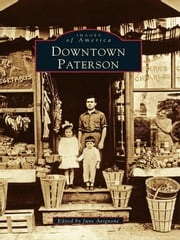 Downtown Paterson ebook by