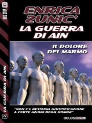 Il dolore del marmo ebook by Enrica Zunic'