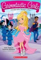 Cinderella Stays Late ebook by Joan Holub, Suzanne Williams