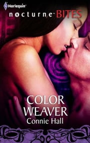 Color Weaver ebook by Connie Hall