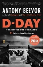 D-Day ebook by Antony Beevor