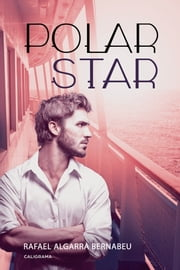 Polar Star ebook by Rafael Algarra Bernabeu