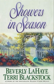 Showers in Season ebook by Beverly LaHaye,Terri Blackstock