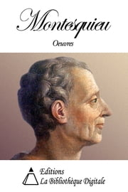 Oeuvres de Montesquieu ebook by Montesquieu