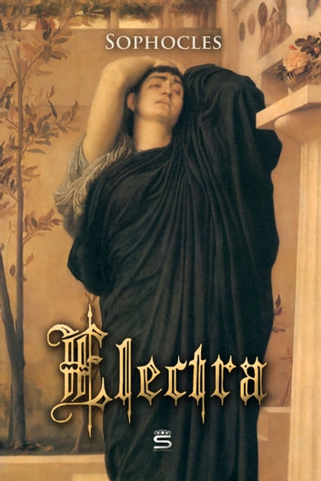 Electra 電子書籍 by Sophocles