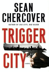 Trigger City ebook by Sean Chercover