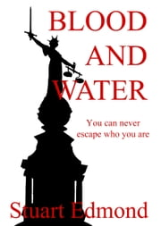 Blood And Water ebook by Stuart Edmond