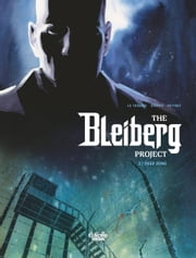 The Bleiberg Project - Volume 2 - Deep Zone ebook by Serge Le Tendre, S. Khara, Peynet F