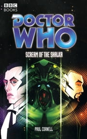 Doctor Who The Scream Of The Shalka ebook by Paul Cornell
