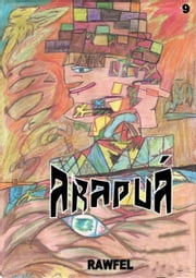 Arapuá ebook by Rawfel