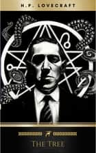 The Tree ebook by H.P. Lovecraft